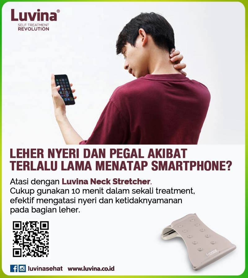 BACK PAIN HNP LUVINA NECK STRETCHER LUVINA STRETCHER NECK PAIN NYERI LEHER NYERI PUNGGUNG POSTUR TUBUH SMARTPHONE TEXT NECK TULANG LEHER