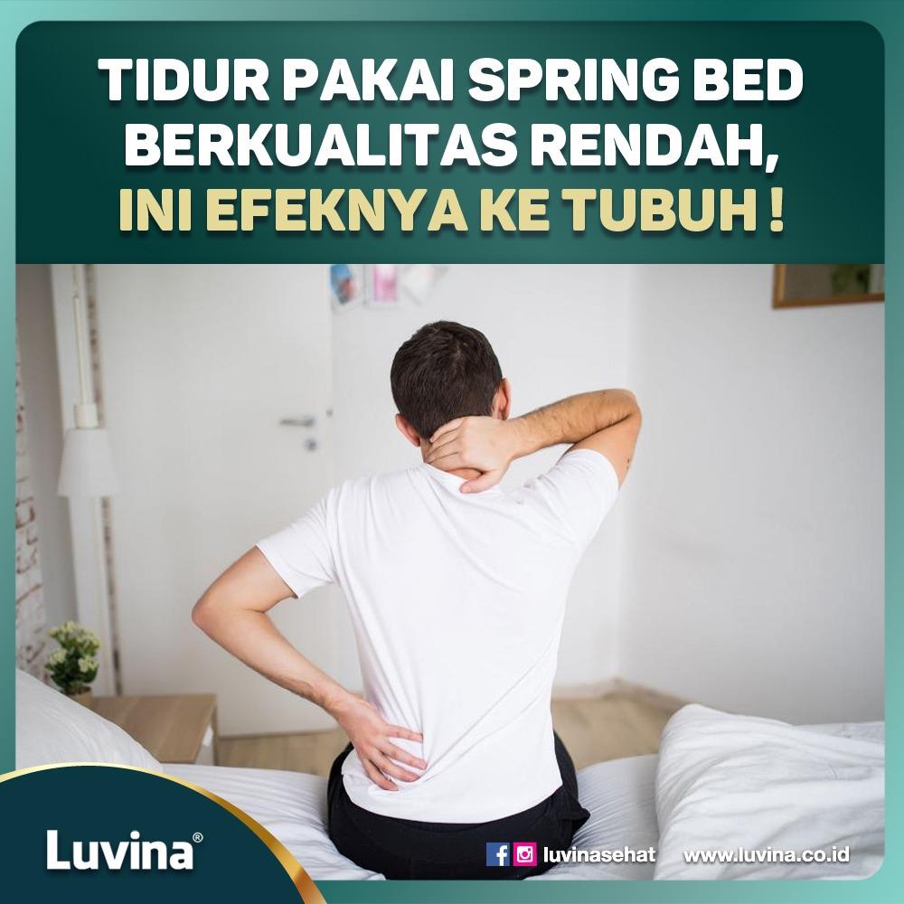 TIDUR PAKAI SPRING BED BERKUALITAS RENDAH, INI EFEKNYA KE TUBUH!