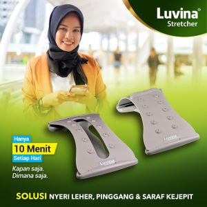 REFRESH YOUR BODY AFTER HOLIDAYS, WITH LUVINA STRETCHER